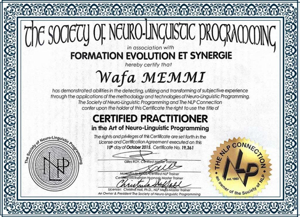 Certified Practitioner in the Art of Neuro-Linguistic Programming